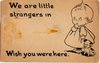 We are little strangers